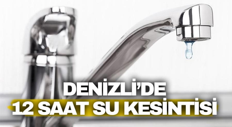 Denizli'de 12 Saat Su Kesintisi - OBJEKTİF DENİZLİ HABER
