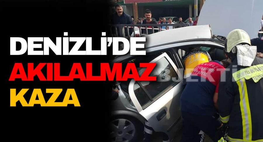 DENİZLİ'DE AKILALMAZ KAZA - OBJEKTİF DENİZLİ HABER