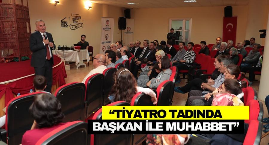 """""""TİYATRO TADINDA BAŞKAN İLE MUHABBET""""  - OBJEKTİF DENİZLİ HABER"""