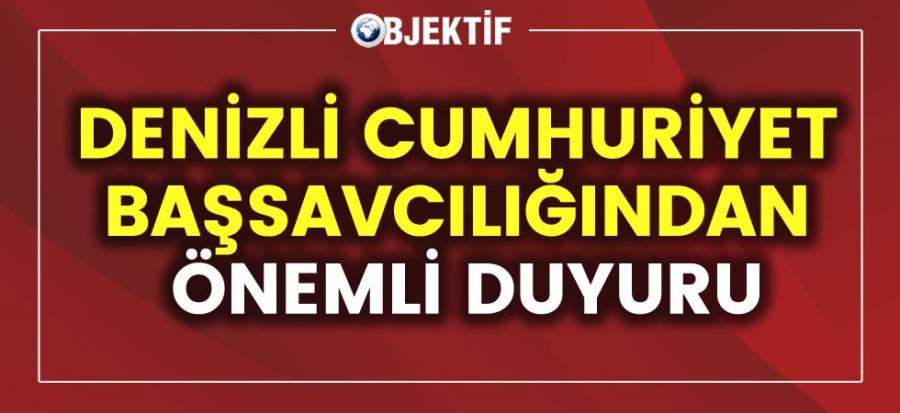 DENİZLİ HALKINA DUYURULUR - OBJEKTİF DENİZLİ HABER