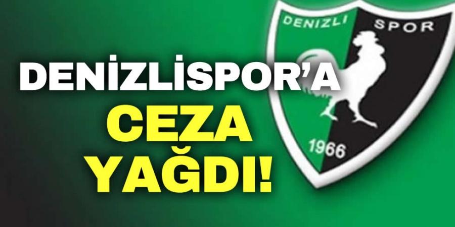 DENİZLİSPOR'A CEZA YAĞDI!