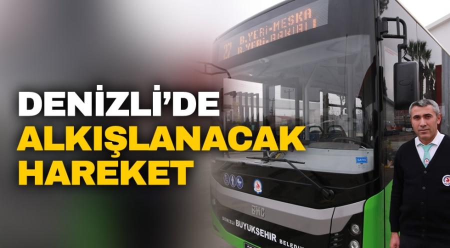 DENİZLİ'DE ALKIŞLANACAK HAREKET - OBJEKTİF DENİZLİ HABER