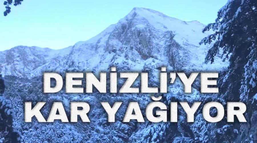 DENİZLİ'YE KAR YAĞIYOR - OBJEKTİF DENİZLİ HABER