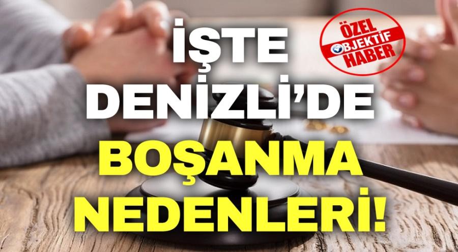 İŞTE DENİZLİ'DE BOŞANMA NEDENLERİ! - OBJEKTİF DENİZLİ HABER