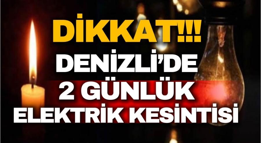 Denizli'de 2 Günlük Elektrik Kesintisi - OBJEKTİF DENİZLİ HABER