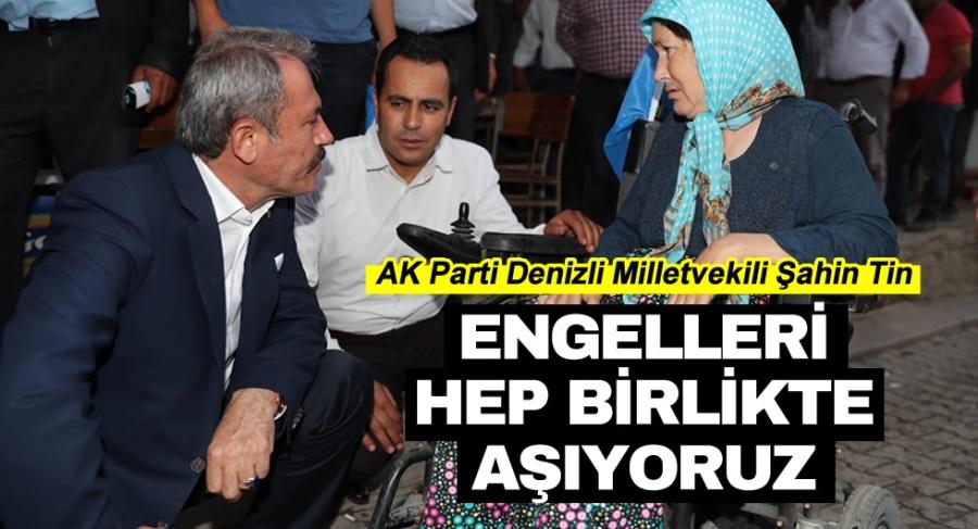ENGELLERİ HEP BİRLİKTE AŞIYORUZ!