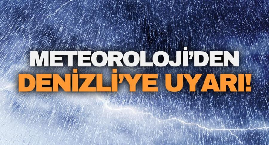 Meteoroloji Denizli'yi Uyardı - OBJEKTİF DENİZLİ HABER