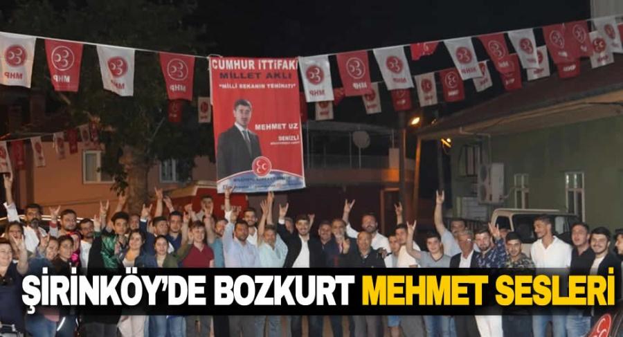 ŞİRİNKÖY'DE BOZKURT MEHMET SESLERİ
