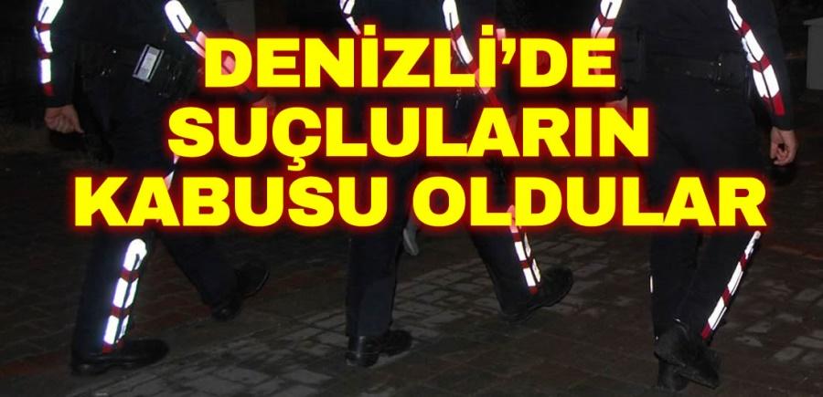 DENİZLİ'DE SUÇLULARIN KABUSU OLDULAR - OBJEKTİF DENİZLİ HABER