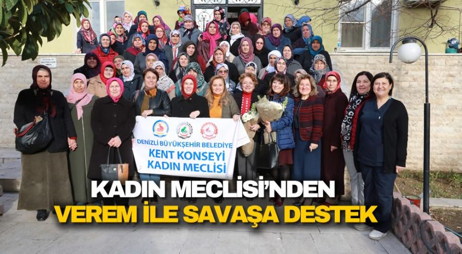 KADIN MECLİSİ'NDEN VEREM İLE SAVAŞA DESTEK