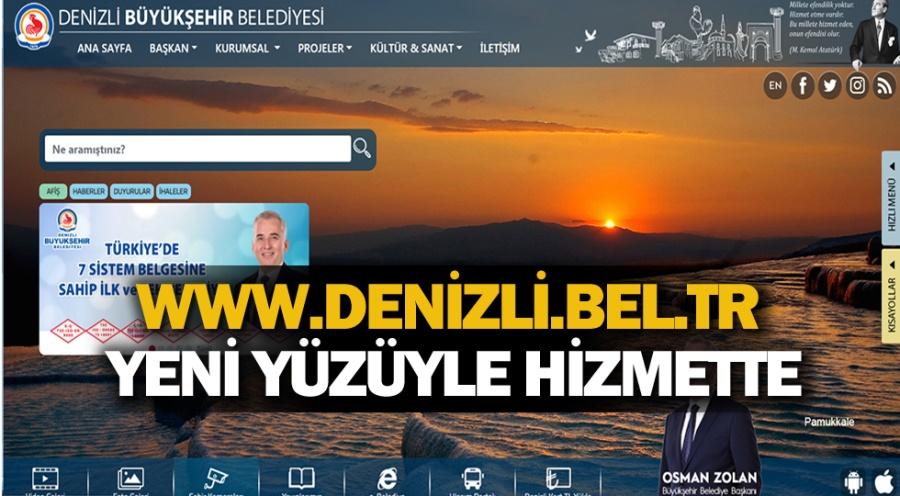WWW.DENİZLİ.BEL.TR YENİ YÜZÜYLE HİZMETTE