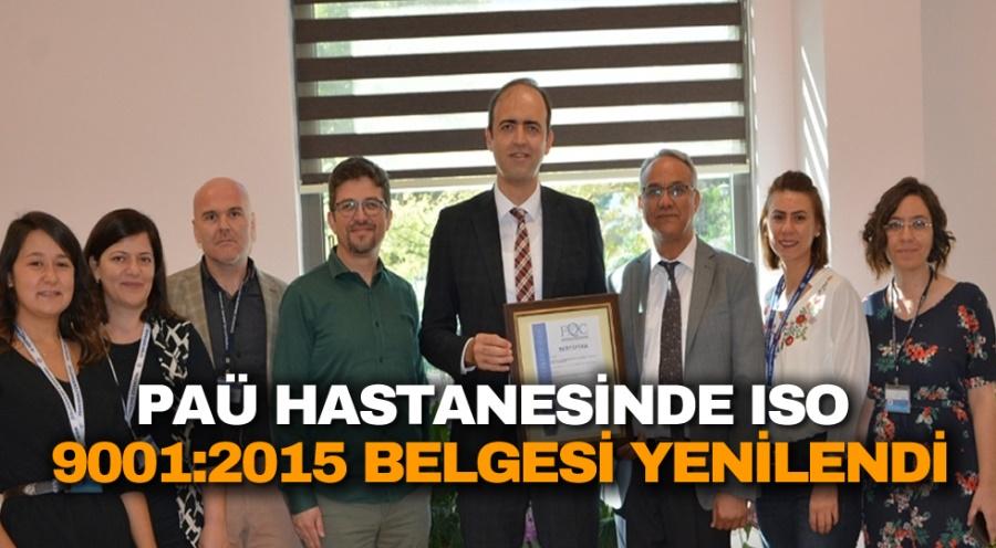 PAÜ HASTANESİNDE ISO  9001:2015 BELGESİ YENİLENDİ