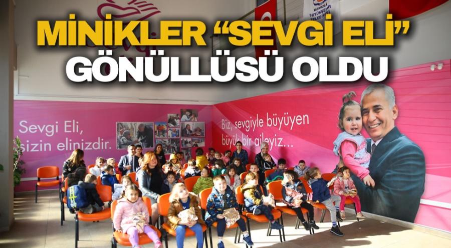 """MİNİKLER, """"SEVGİ ELİ"""" GÖNÜLLÜSÜ OLDU"""