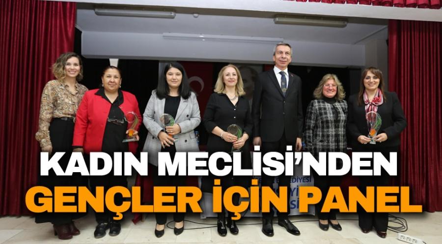 KADIN MECLİSİ'NDEN GENÇLER İÇİN PANEL