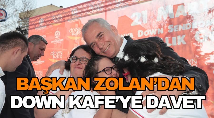 BAŞKAN ZOLAN'DAN DOWN KAFE'YE DAVET - OBJEKTİF DENİZLİ HABER