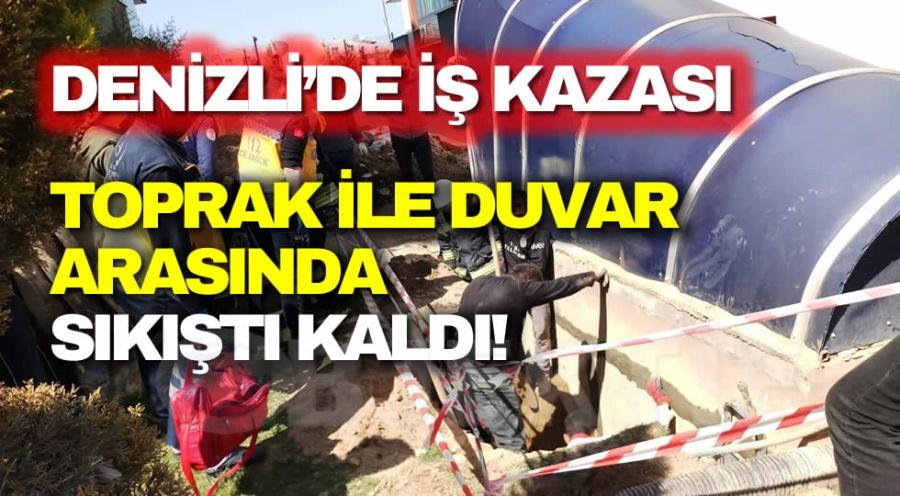 DENİZLİ'DE İŞ KAZASI - OBJEKTİF DENİZLİ HABER