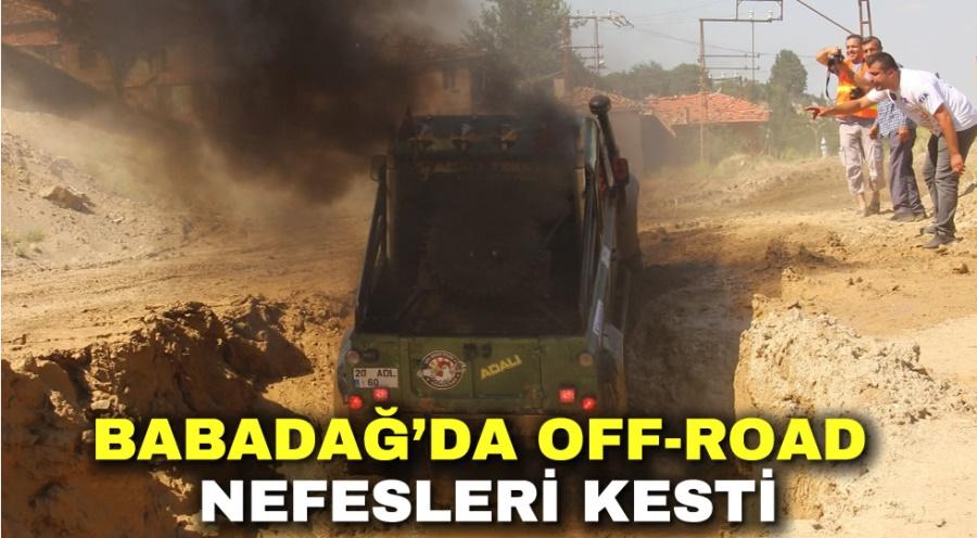 BABADAĞ'DA OFF-ROAD NEFESLERİ KESTİ