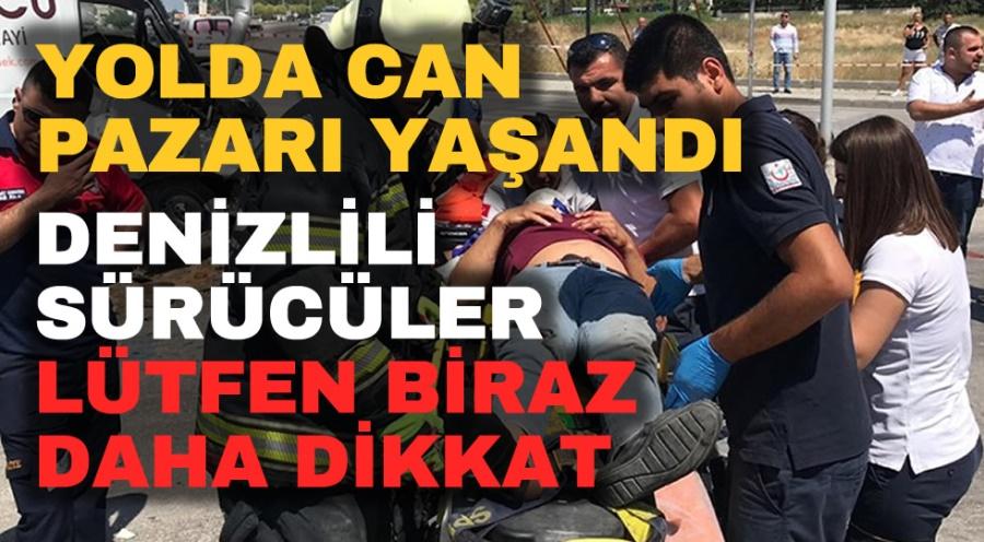 DENİZLİ'DE CAN PAZARI YAŞANDI