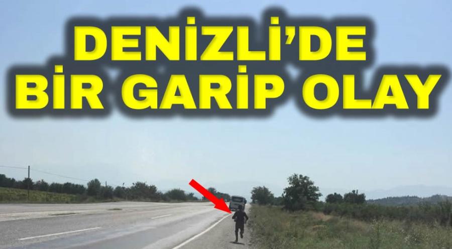 DENİZLİ'DE BİR GARİP OLAY
