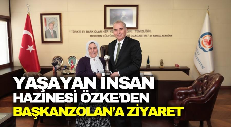 YAŞAYAN İNSAN HAZİNESİ ÖZKE'DEN BAŞKAN ZOLAN'A ZİYARET