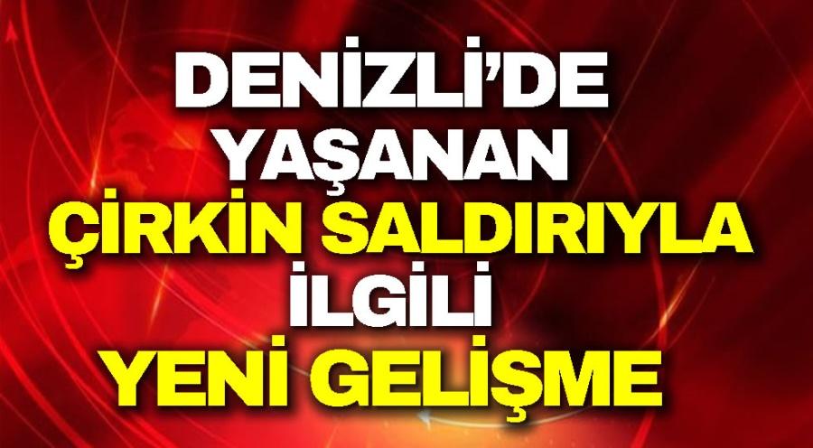 DENİZLİ'DE YAŞANDI
