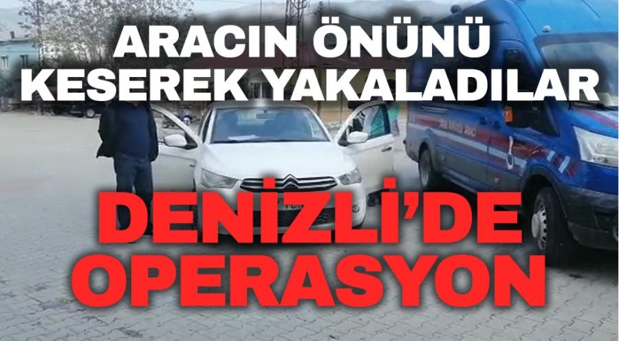 DENİZLİ'DE OPERASYON
