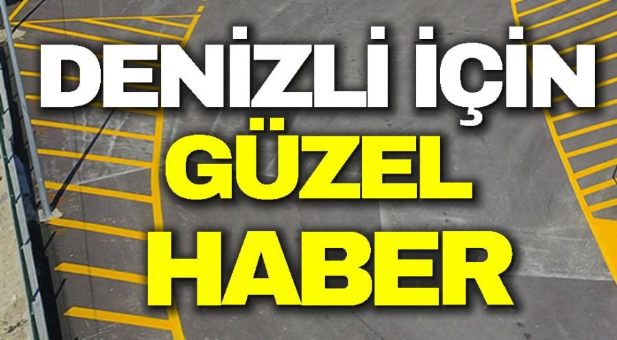 DENİZLİ İÇİN GÜZEL HABER - OBJEKTİF DENİZLİ HABER