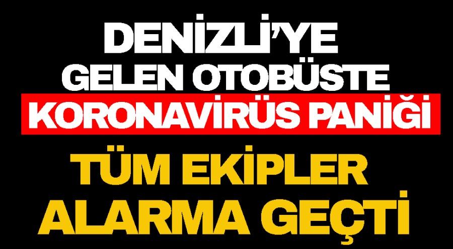 DENİZLİ'YE  GELEN OTOBÜSTE  KORONAVİRÜS PANİĞİ - OBJEKTİF DENİZLİ HABER