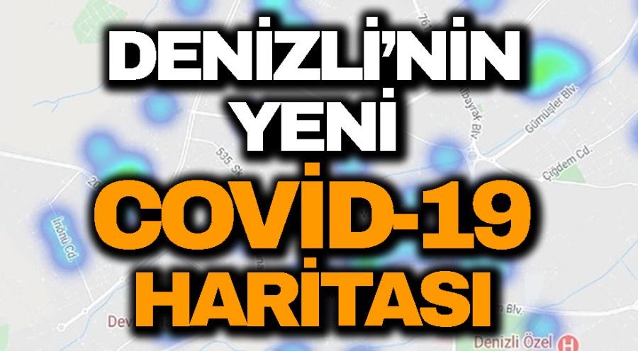 DENİZLİ'NİN  YENİ  COVİD-19 HARİTASI