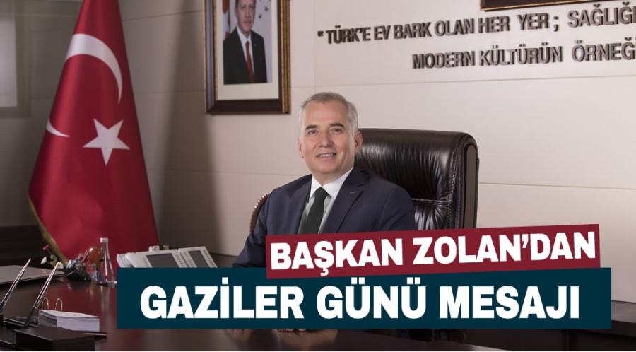 Başkan Zolan'dan Gaziler Günü mesajı - OBJEKTİF DENİZLİ HABER