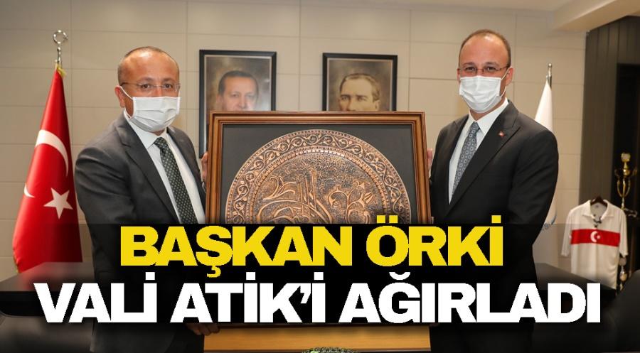BAŞKAN ÖRKİ, VALİ ATİK'İ AĞIRLADI